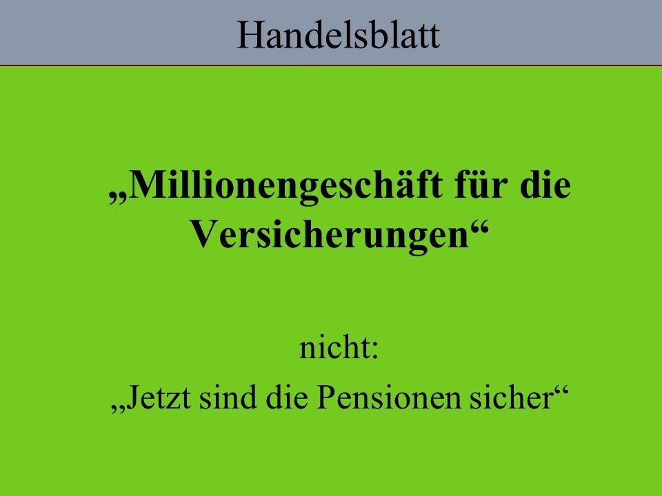 Handelsblatt Millionengeschäft für die Versicherungen nicht: Jetzt sind die Pensionen sicher
