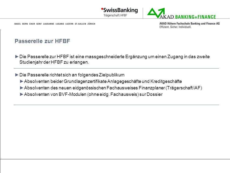 Passerelle zur HFBF Die Passerelle zur HFBF ist eine massgeschneiderte Ergänzung um einen Zugang in das zweite Studienjahr der HFBF zu erlangen. Die P