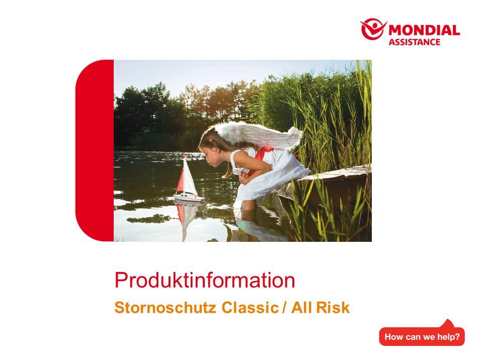 Produktinformation Stornoschutz Classic / All Risk
