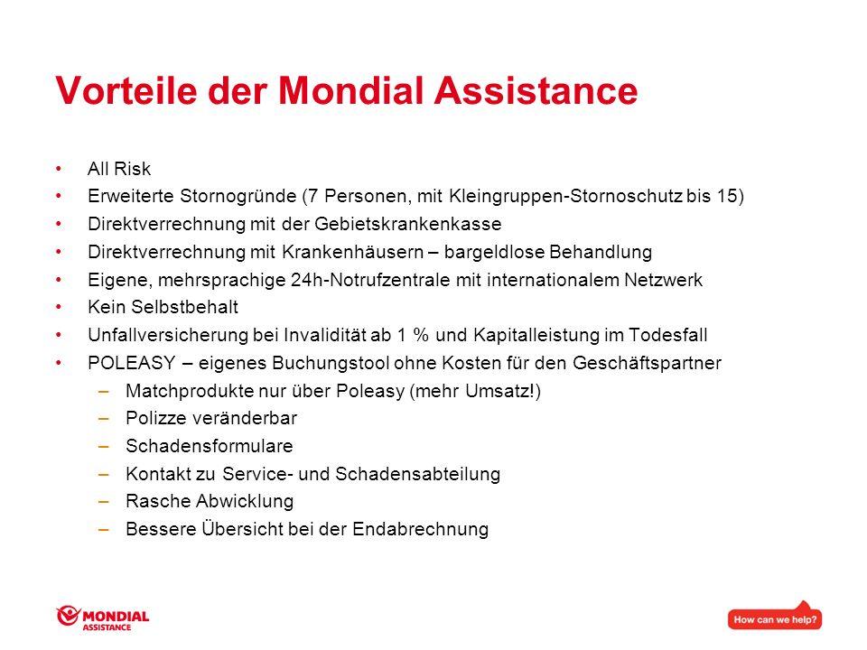 Vorteile der Mondial Assistance All Risk Erweiterte Stornogründe (7 Personen, mit Kleingruppen-Stornoschutz bis 15) Direktverrechnung mit der Gebietsk