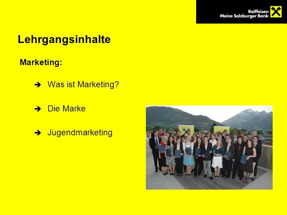 Lehrgangsinhalte Marketing: Was ist Marketing? Die Marke Jugendmarketing