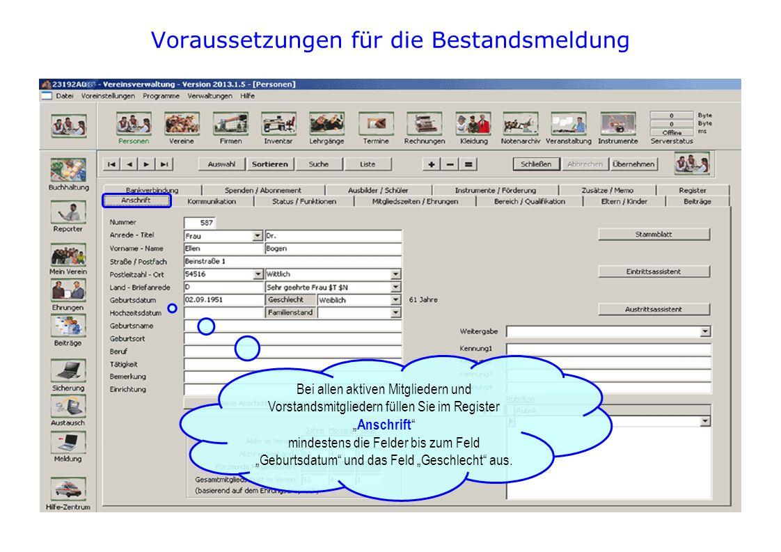 Voraussetzungen für die Bestandsmeldung Im Register Status / Funktionen stellen Sie den Status Ihrer Mitglieder ein.