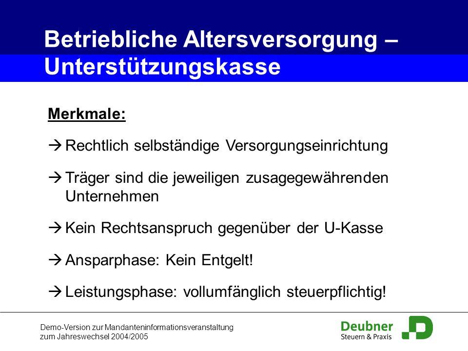 Demo-Version zur Mandanteninformationsveranstaltung zum Jahreswechsel 2004/2005 Merkmale: Rechtlich selbständige Versorgungseinrichtung Träger sind di