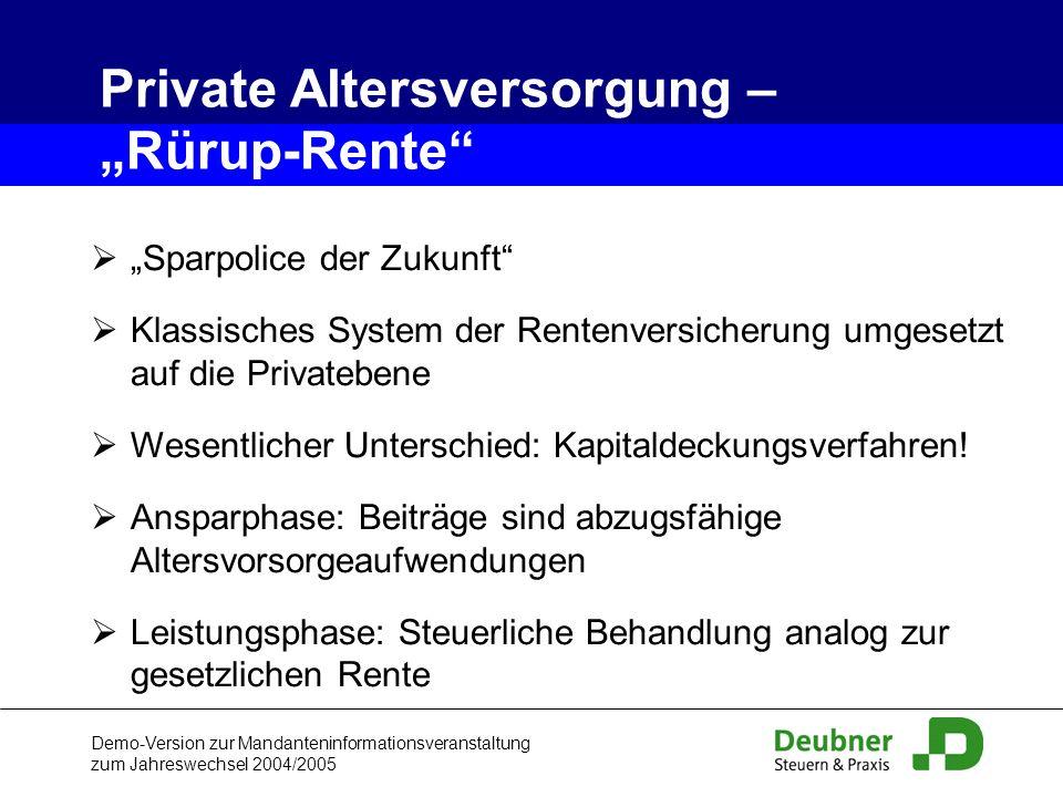 Demo-Version zur Mandanteninformationsveranstaltung zum Jahreswechsel 2004/2005 Sparpolice der Zukunft Klassisches System der Rentenversicherung umges