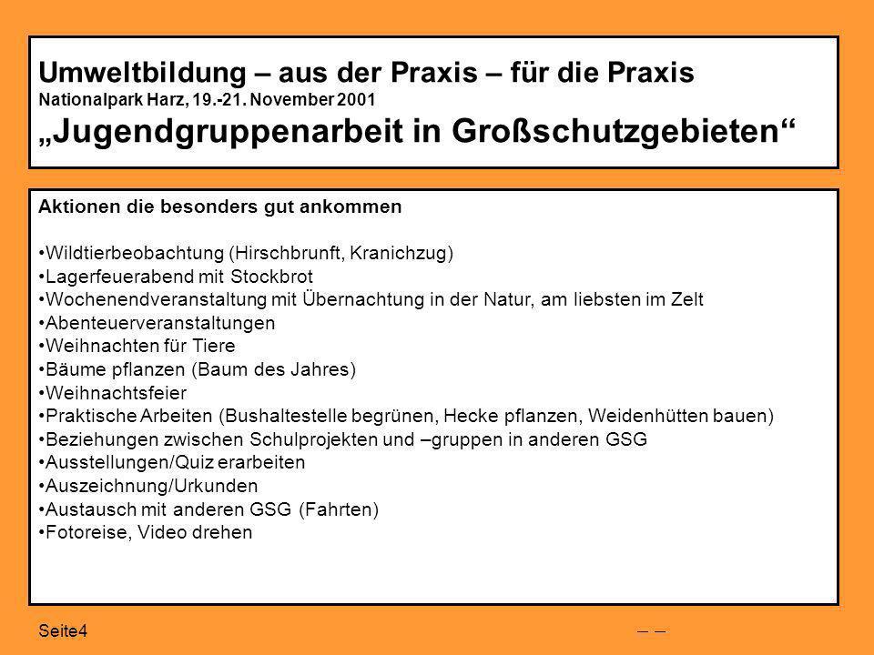 Seite4 Umweltbildung – aus der Praxis – für die Praxis Nationalpark Harz, 19.-21.