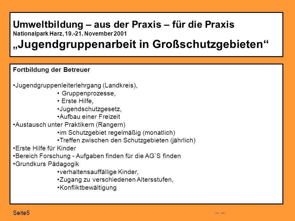 Seite5 Umweltbildung – aus der Praxis – für die Praxis Nationalpark Harz, 19.-21.