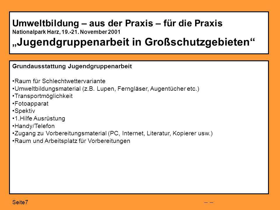 Seite8 Umweltbildung – aus der Praxis – für die Praxis Nationalpark Harz, 19.-21.