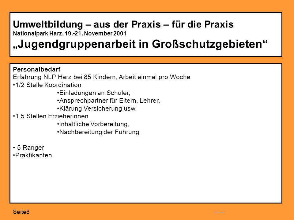 Seite9 Umweltbildung – aus der Praxis – für die Praxis Nationalpark Harz, 19.-21.