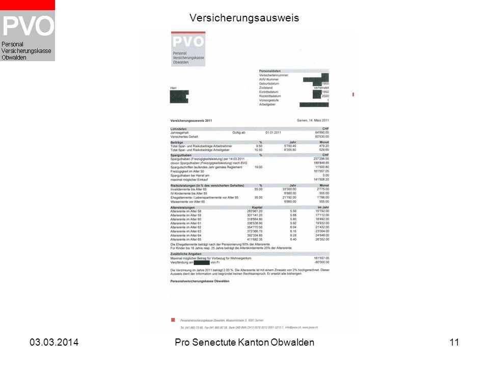 03.03.2014Pro Senectute Kanton Obwalden11 Versicherungsausweis