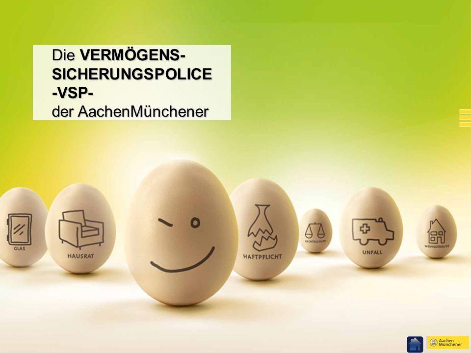 03/ 2011 © Deutsche Vermögensberatung AG Die VERMÖGENS- SICHERUNGSPOLICE -VSP- der AachenMünchener