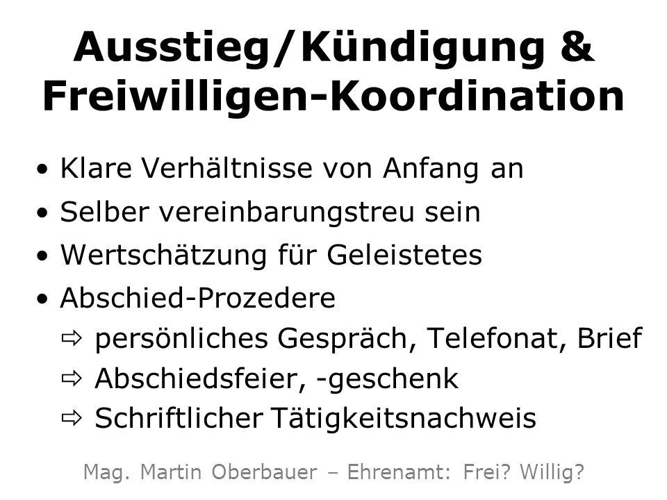 Ausstieg/Kündigung & Freiwilligen-Koordination Klare Verhältnisse von Anfang an Selber vereinbarungstreu sein Wertschätzung für Geleistetes Abschied-P