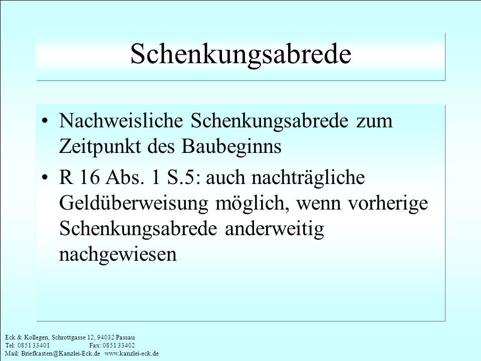 Eck & Kollegen, Schrottgasse 12, 94032 Passau Tel: 0851 33401 Fax: 0851 33402 Mail: Briefkasten@Kanzlei-Eck.de www.kanzlei-eck.de Schenkungsabrede Nac