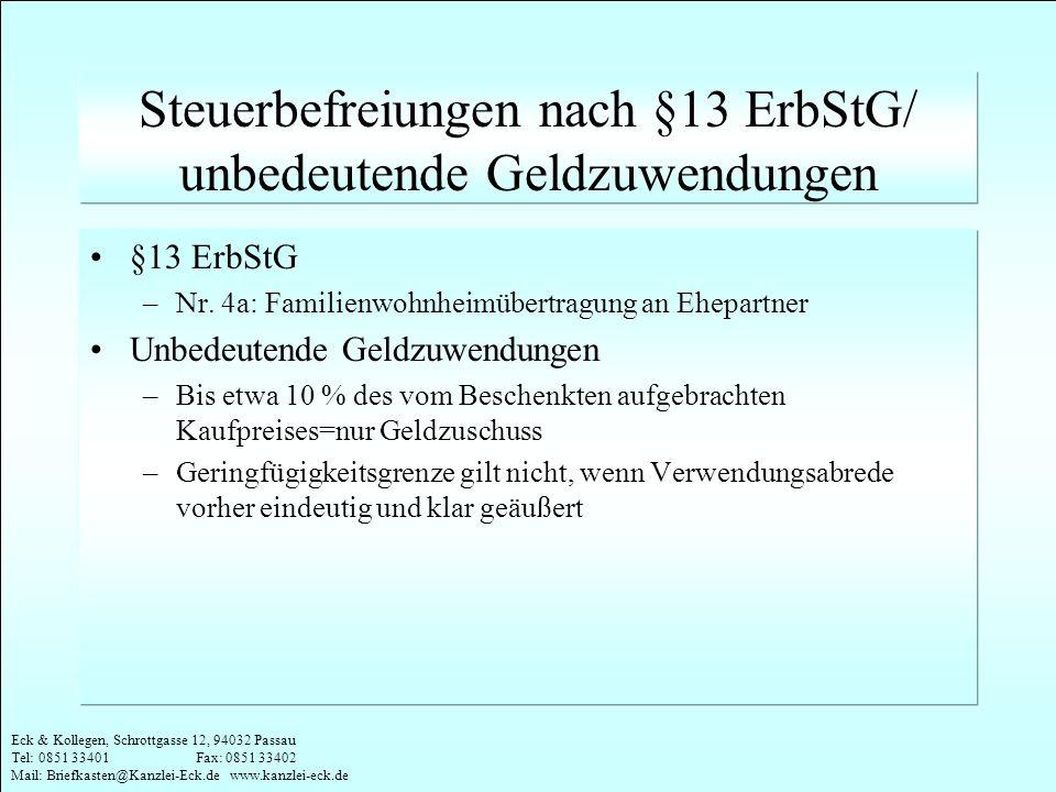 Eck & Kollegen, Schrottgasse 12, 94032 Passau Tel: 0851 33401 Fax: 0851 33402 Mail: Briefkasten@Kanzlei-Eck.de www.kanzlei-eck.de Steuerbefreiungen na