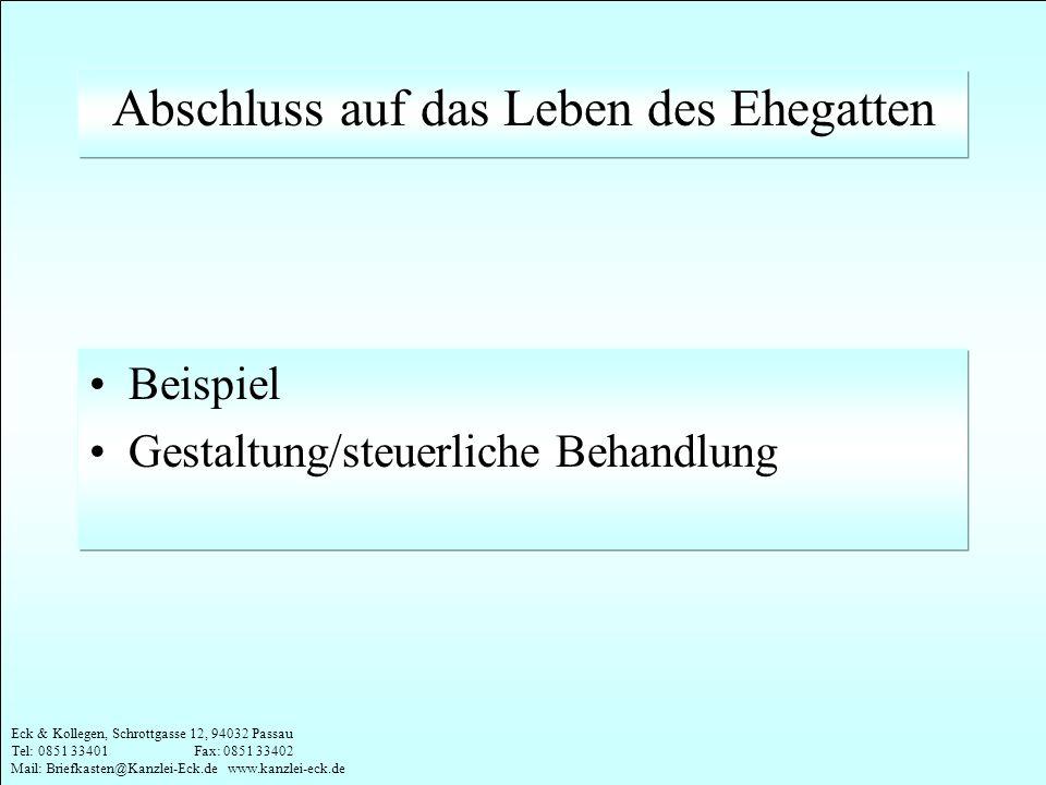 Eck & Kollegen, Schrottgasse 12, 94032 Passau Tel: 0851 33401 Fax: 0851 33402 Mail: Briefkasten@Kanzlei-Eck.de www.kanzlei-eck.de Abschluss auf das Le