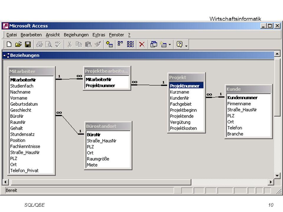 Wirtschaftsinformatik SQL/QBE10
