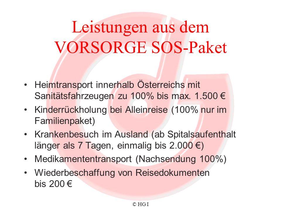 © HG I Leistungen aus dem VORSORGE SOS-Paket Heimtransport innerhalb Österreichs mit Sanitätsfahrzeugen zu 100% bis max. 1.500 Kinderrückholung bei Al