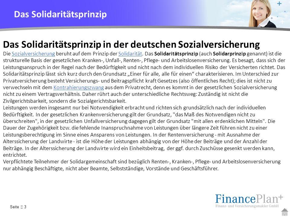 YOUR LOGO Das Solidaritätsprinzip in der deutschen Sozialversicherung Die Sozialversicherung beruht auf dem Prinzip der Solidarität. Das Solidaritätsp
