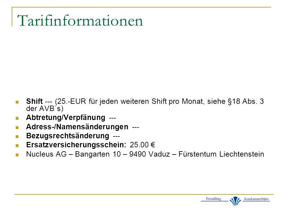 Tarifinformationen Shift --- (25.-EUR für jeden weiteren Shift pro Monat, siehe §18 Abs.
