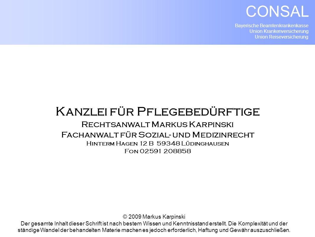 Bayerische Beamtenkrankenkasse Union Krankenversicherung Union Reiseversicherung CONSAL Kanzlei für Pflegebedürftige Rechtsanwalt Markus Karpinski Fac