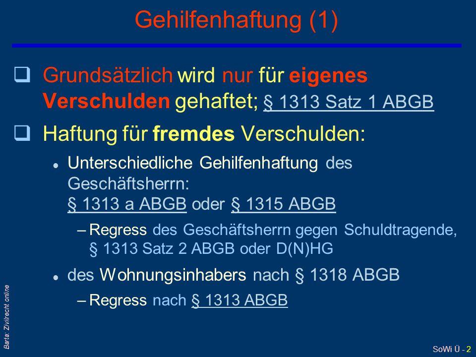SoWi Ü - 1 Barta: Zivilrecht online Schadenersatz - BesT: Überblick q§§ 1299, 1300 ABGB: Sachverständigenhaftung – Rat l Ärzte, Rechtsanwälte, Archite