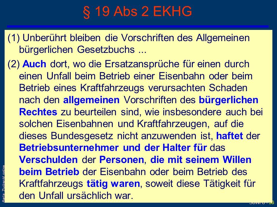 SoWi Ü - 35 Barta: Zivilrecht online § 1320 ABGB Wird jemand durch ein Tier beschädigt, so ist derjenige dafür verantwortlich, der es dazu angetrieben