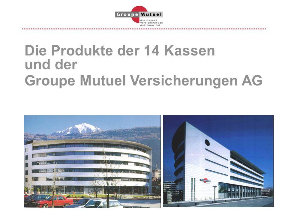 Die Produkte der 14 Kassen und der Groupe Mutuel Versicherungen AG