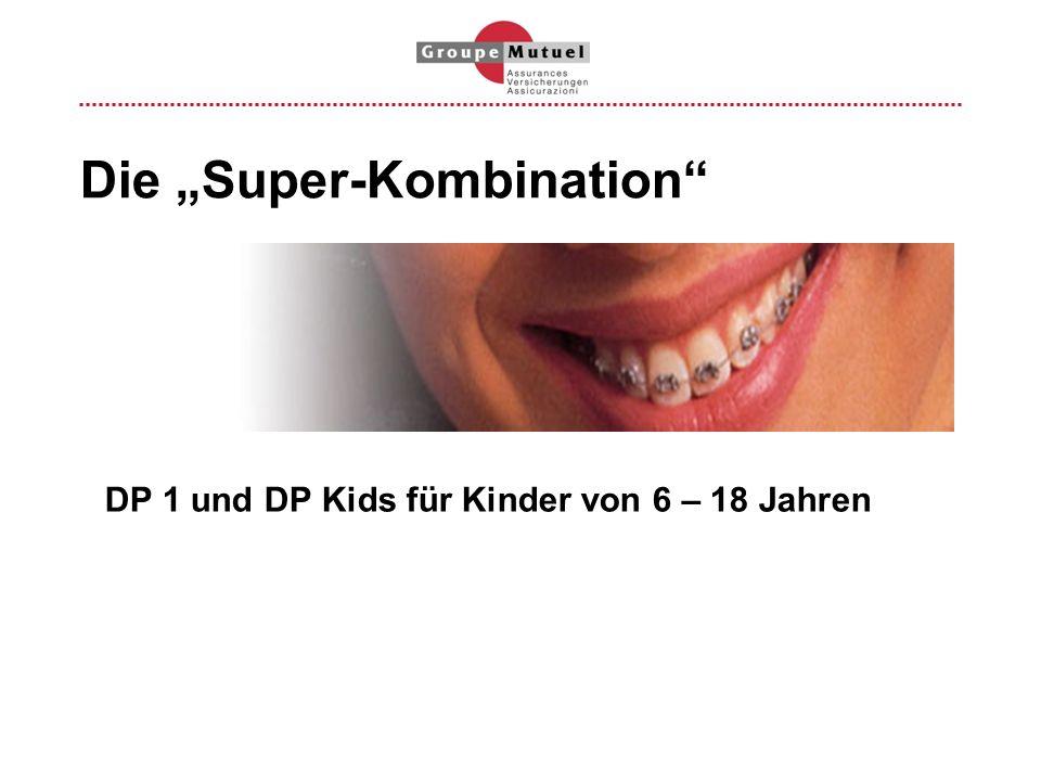Die Super-Kombination DP 1 und DP Kids für Kinder von 6 – 18 Jahren