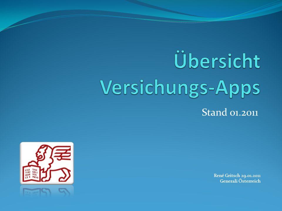 Stand 01.2011 René Gritsch 29.01.2011 Generali Österreich