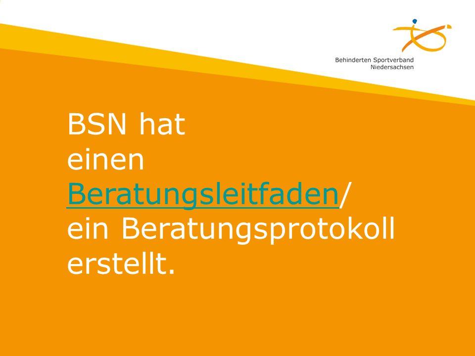 BSN hat einen Beratungsleitfaden/ ein Beratungsprotokoll erstellt. Beratungsleitfaden
