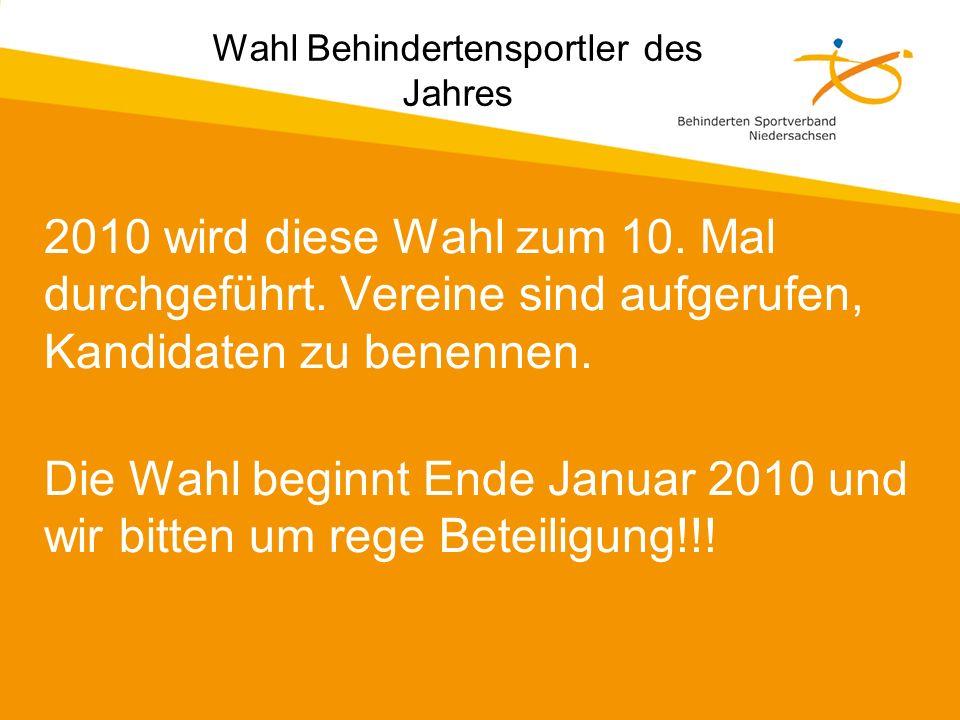 2010 wird diese Wahl zum 10.Mal durchgeführt. Vereine sind aufgerufen, Kandidaten zu benennen.