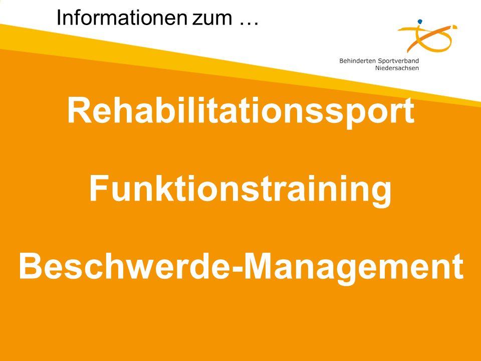 Rehabilitationssport Funktionstraining Beschwerde-Management Informationen zum …