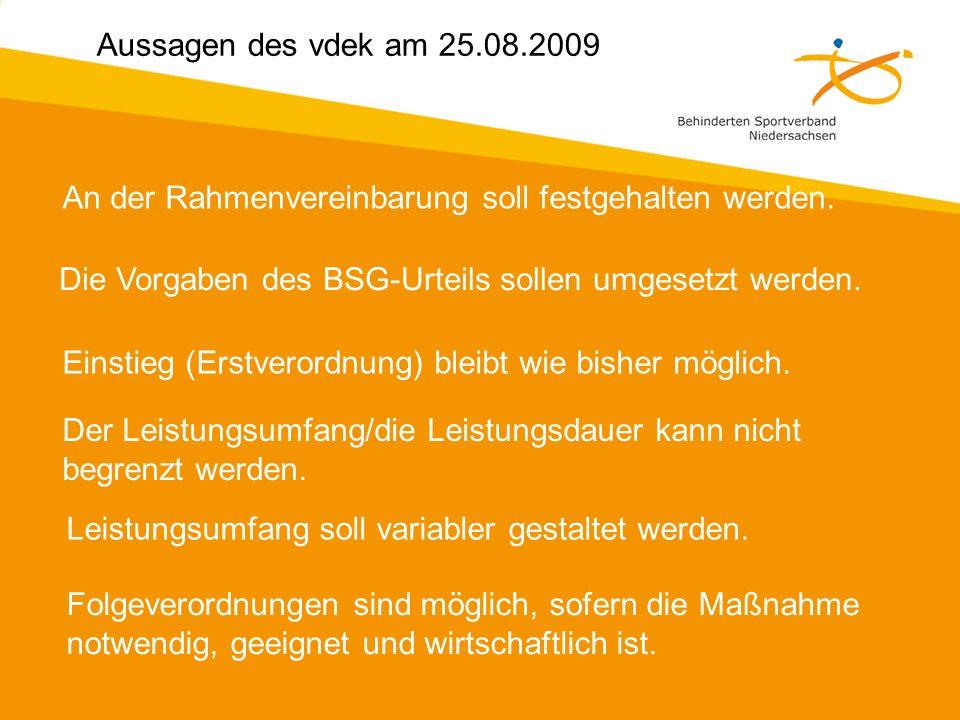 Aussagen des vdek am 25.08.2009 An der Rahmenvereinbarung soll festgehalten werden.