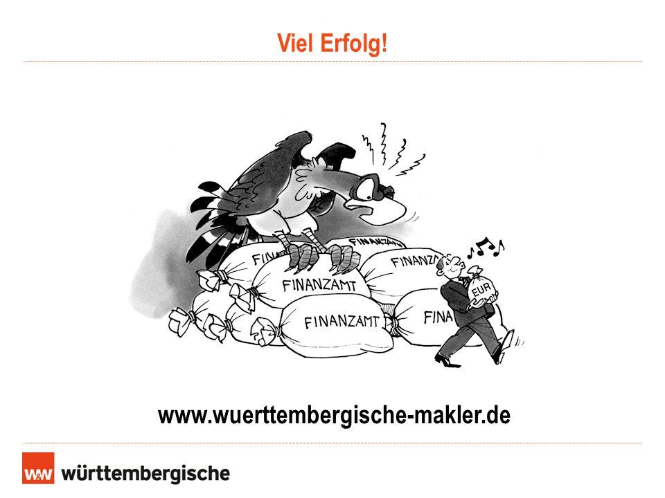 Viel Erfolg! www.wuerttembergische-makler.de