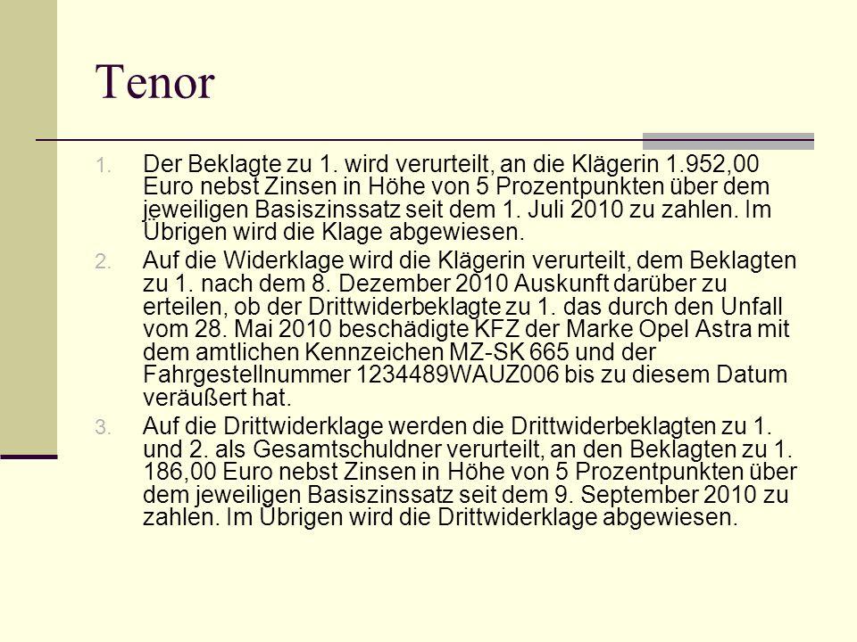 Tenor 1. Der Beklagte zu 1. wird verurteilt, an die Klägerin 1.952,00 Euro nebst Zinsen in Höhe von 5 Prozentpunkten über dem jeweiligen Basiszinssatz