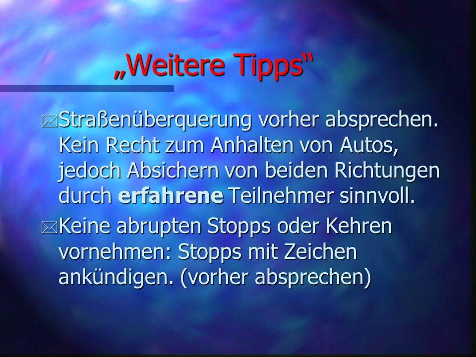 Durchführung von Touren * Vor dem Start: Rad-Check (per Augenschein).
