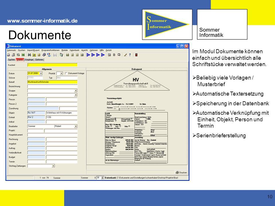 10 Dokumente Im Modul Dokumente können einfach und übersichtlich alle Schriftstücke verwaltet werden. Beliebig viele Vorlagen / Musterbrief Automatisc