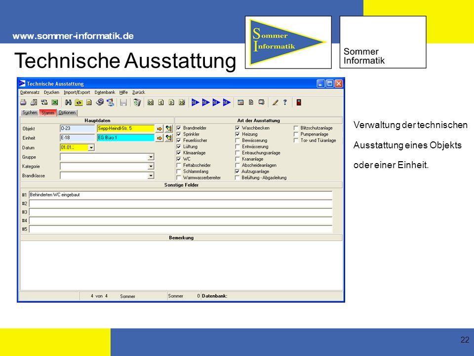 22 Technische Ausstattung Verwaltung der technischen Ausstattung eines Objekts oder einer Einheit.