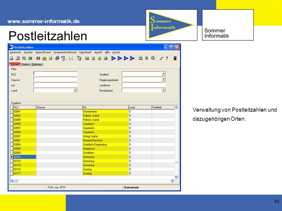 48 Postleitzahlen Verwaltung von Postleitzahlen und dazugehörigen Orten.