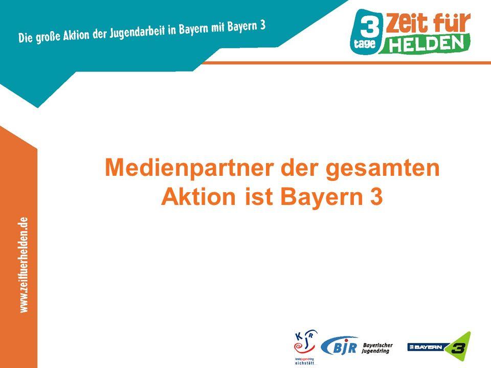 Medienpartner der gesamten Aktion ist Bayern 3