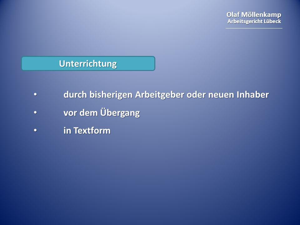 Olaf Möllenkamp Arbeitsgericht Lübeck Unterrichtung durch bisherigen Arbeitgeber oder neuen Inhaber durch bisherigen Arbeitgeber oder neuen Inhaber vo