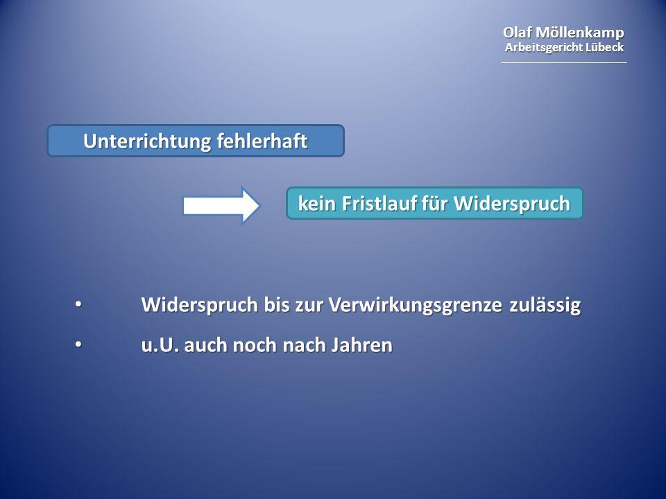 Olaf Möllenkamp Arbeitsgericht Lübeck Unterrichtung fehlerhaft Widerspruch bis zur Verwirkungsgrenze zulässig Widerspruch bis zur Verwirkungsgrenze zu