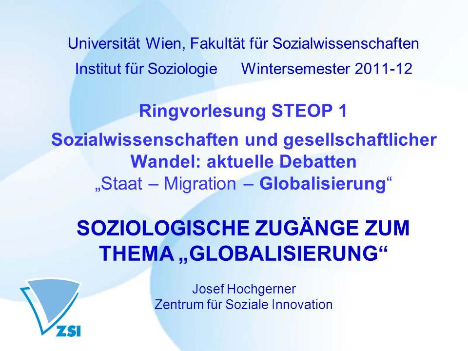 Universität Wien, Fakultät für Sozialwissenschaften Institut für Soziologie Wintersemester 2011-12 Ringvorlesung STEOP 1 Sozialwissenschaften und gese