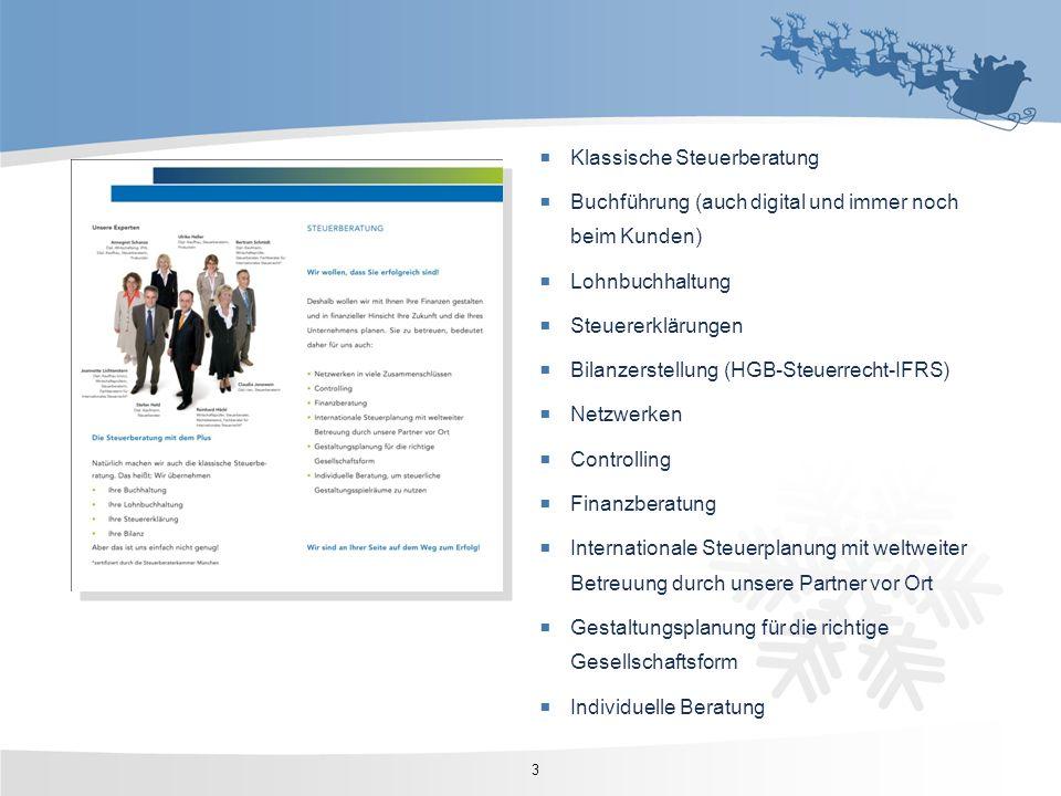 Klassische Steuerberatung Buchführung (auch digital und immer noch beim Kunden) Lohnbuchhaltung Steuererklärungen Bilanzerstellung (HGB-Steuerrecht-IF