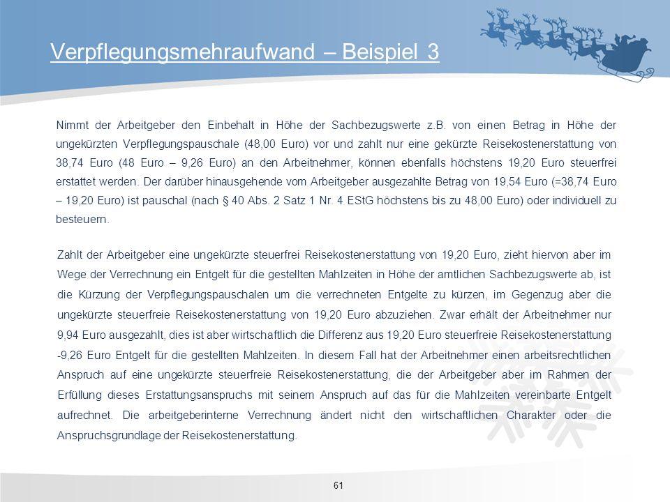 Nimmt der Arbeitgeber den Einbehalt in Höhe der Sachbezugswerte z.B. von einen Betrag in Höhe der ungekürzten Verpflegungspauschale (48,00 Euro) vor u