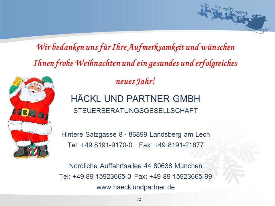 HÄCKL UND PARTNER GMBH STEUERBERATUNGSGESELLSCHAFT Hintere Salzgasse 8 · 86899 Landsberg am Lech Tel: +49 8191-9170-0 · Fax: +49 8191-21877 Nördliche