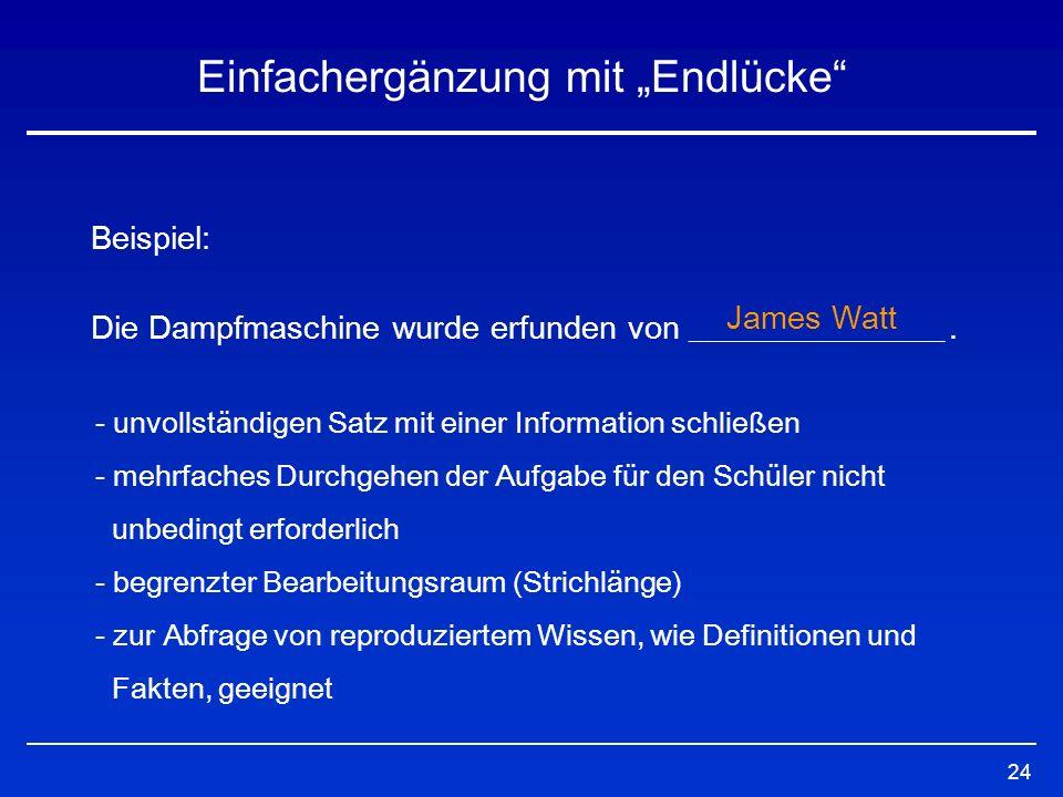 25 Einfachergänzung mit Anfangslücke Beispiel: Find the right question words and put them in.
