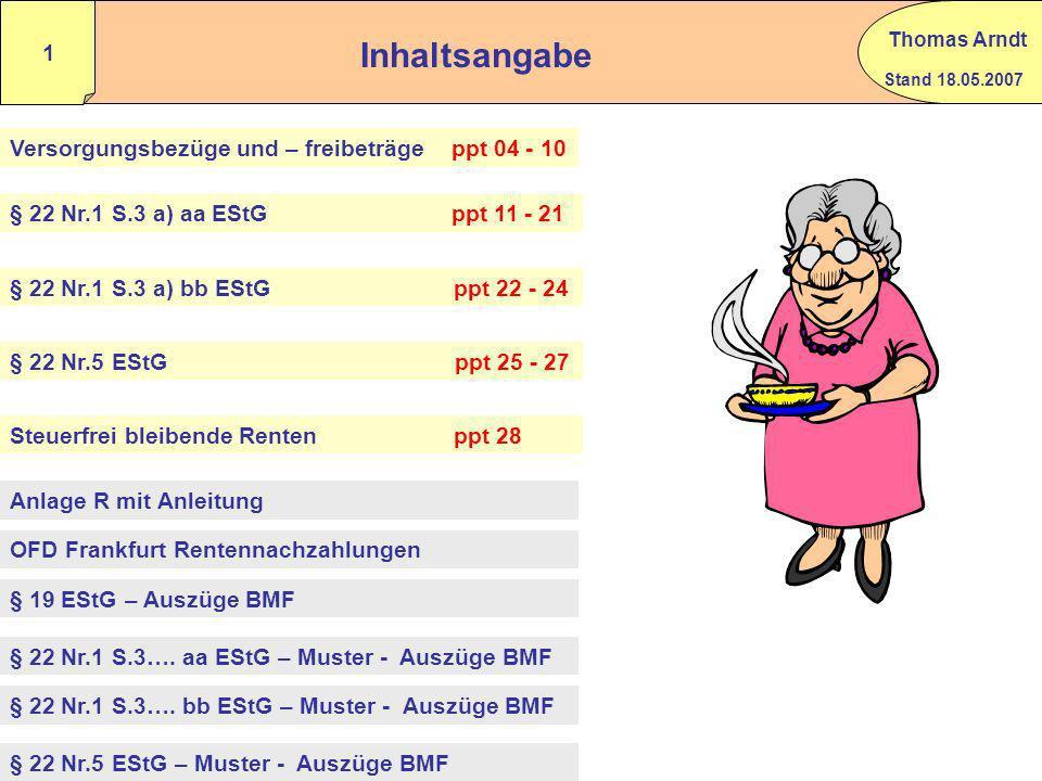 Die Besteuerung der Alterseinkünfte ab 2005 Renten und Versorgungsbezüge Thomas Arndt Diplom Finanzwirt – Steuerberater - Berlin Arndt@arndtundfilting
