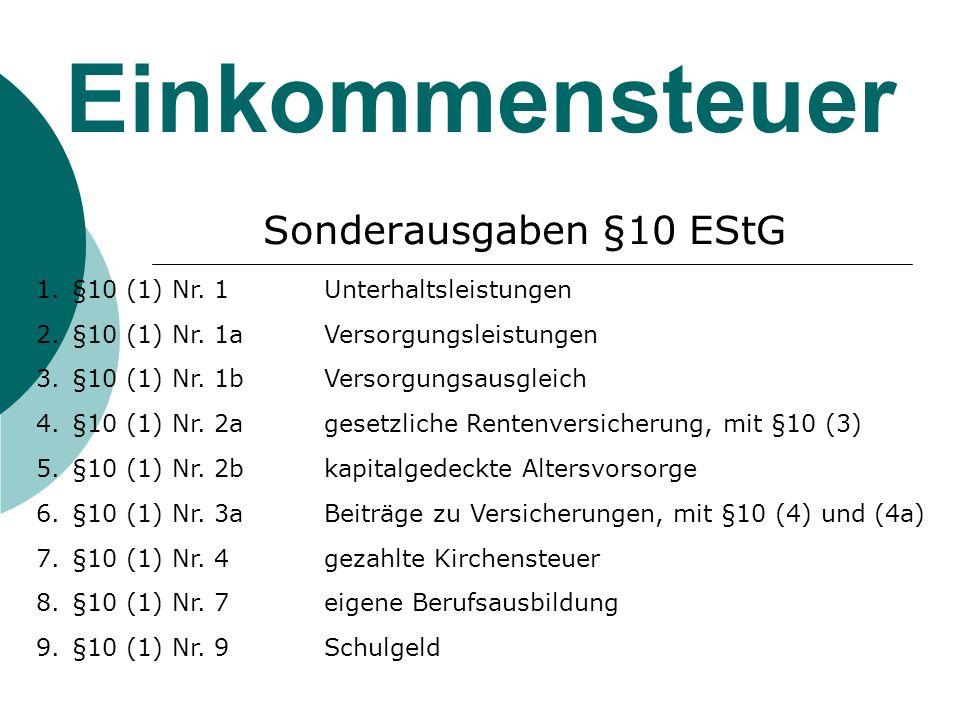 Einkommensteuer Sonderausgaben §10 EStG 1.§10 (1) Nr.