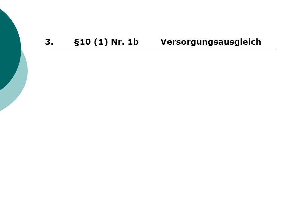 3. §10 (1) Nr. 1bVersorgungsausgleich