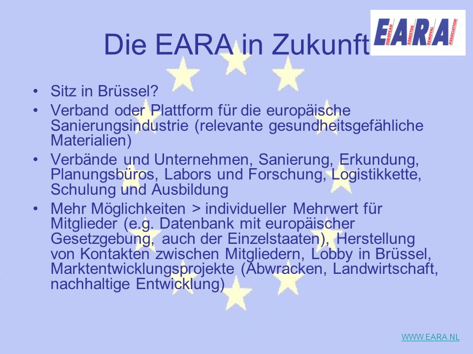Die EARA in Zukunft Sitz in Brüssel? Verband oder Plattform für die europäische Sanierungsindustrie (relevante gesundheitsgefähliche Materialien) Verb